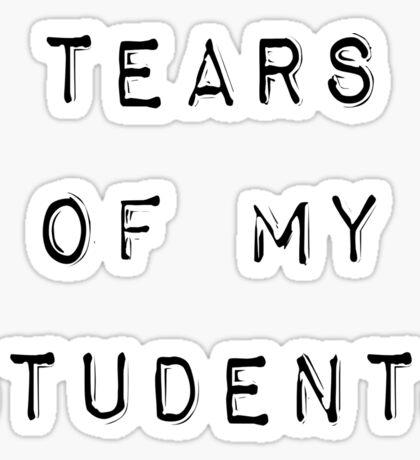Tears of my Students Mug Sticker