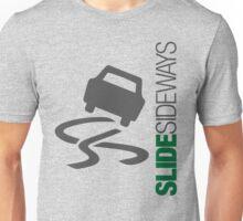 Slide Sideways (3) Unisex T-Shirt