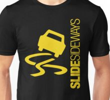 Slide Sideways (4) Unisex T-Shirt