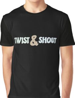 Twist And Shout - The Beatles Rock Lyrics Inspired Typography Graphic T-Shirt