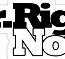 Mr Right NOW Sticker