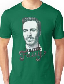 Stay Fassy Unisex T-Shirt