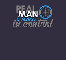REAL MAN is always in control (6) Unisex T-Shirt