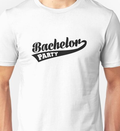 Bachelor Party Unisex T-Shirt