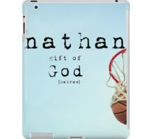 Nathan gift of God iPad Case/Skin