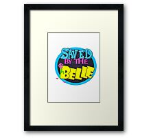 Saved by the Belle Framed Print