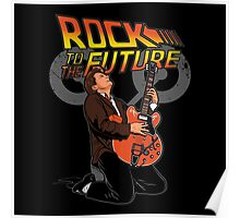Rock to the future Poster