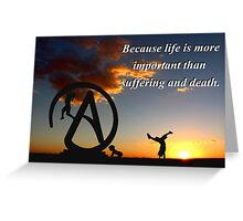 Life vs suffering Greeting Card