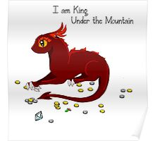 I am King Under The Mountain Poster