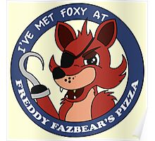 Five Nights at Freddy's - I've Met Foxy Poster