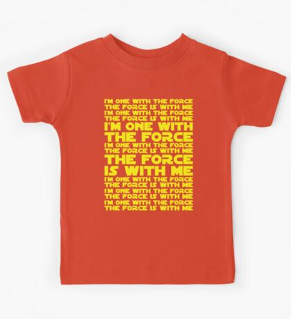 The Force is with me and I am one with the Force Kids Tee