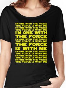 The Force is with me and I am one with the Force Women's Relaxed Fit T-Shirt