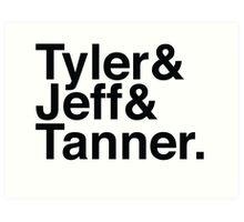 Tyler & Jeff & Tanner Art Print