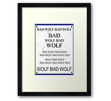 TARDIS Door Bad Wolf Sign Framed Print