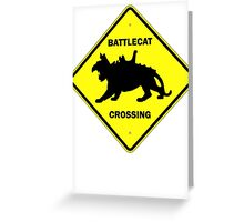 Battlecat Crossing Road Sign Greeting Card