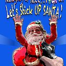 Stick Up Santa by victor