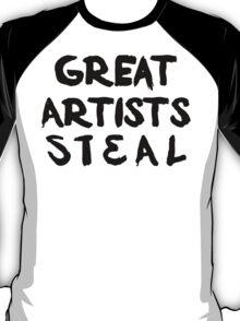 Great Artists Steal T-Shirt