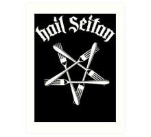 Hail Seitan 1.2 (white) Art Print