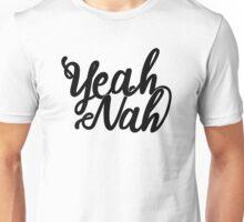 """""""Yeah Nah"""" Hand Script Unisex T-Shirt"""