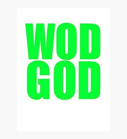 WOD GOD Photographic Print