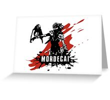 Mordecai Greeting Card