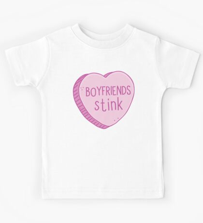Boyfriends stink Kids Tee