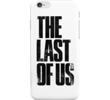 The Last of Us (title) (black) iPhone Case/Skin
