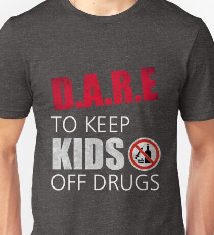 Dare To Resist Drugs Retro 90s Distressed Vintage Unisex T-Shirt