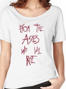 The 100 - from the ashes we will rise - red Women's Relaxed Fit T-Shirt