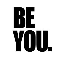 Be you. by cn ART