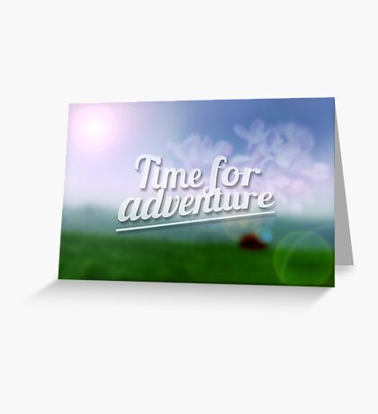 Time for Adventure. Typography poster Greeting Card