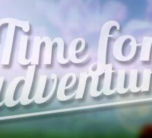 Time for Adventure. Typography poster Sticker