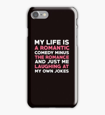 My Life Is Romantic Comedy  iPhone Case/Skin