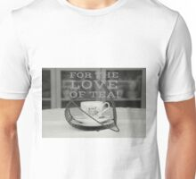 For the love of tea! Photograph on gifts Unisex T-Shirt