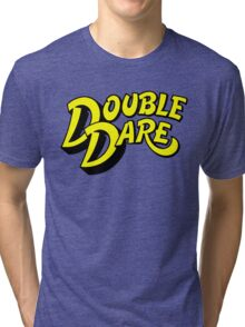 Double Dare Tri-blend T-Shirt