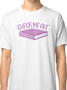 check me out (Library book) Classic T-Shirt
