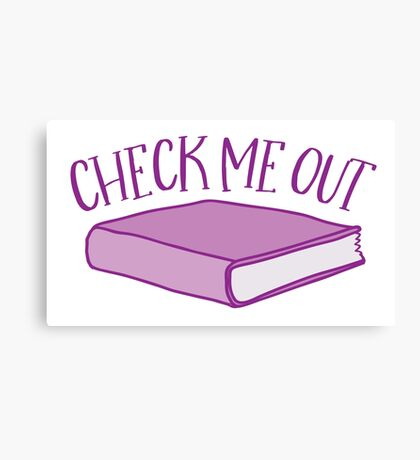 check me out (Library book) Canvas Print