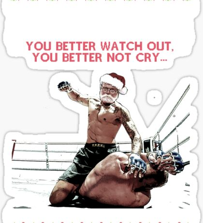 Fighting Santa Is Coming To Town! Sticker