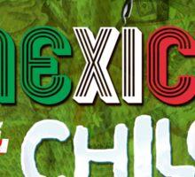 MEXICO AL CHILE  2015 Sticker