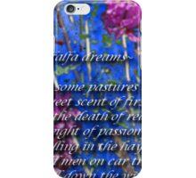 ~alfalfa dreams~ (snippet) iPhone Case/Skin