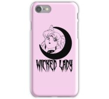 wicked lady.  iPhone Case/Skin