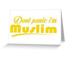 Dont Panic Im Muslim Greeting Card