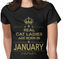 BORN JANUARY Womens Fitted T-Shirt