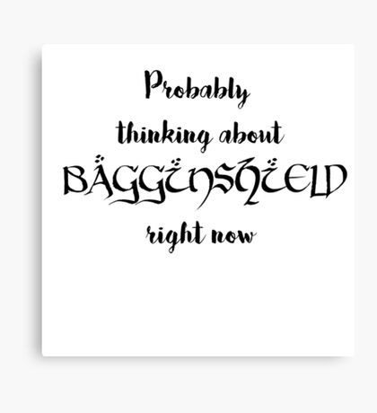 Thinking about Bagginshield Canvas Print
