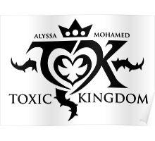 Toxic Kingdom Logo Poster