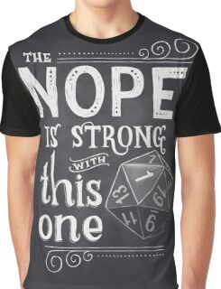The NOPE is Strong with This One Graphic T-Shirt
