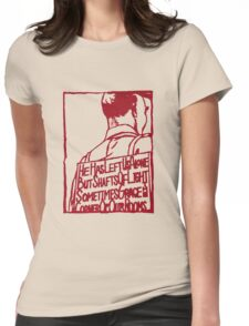 HE HAS LEFT US ALONE BUT SHAFTS OF LIGHT SOMETIMES GRACE THE CORNERS OF OUR ROOMS ASMZ Womens Fitted T-Shirt
