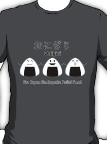 Onigiri - For Japan Earthquake Relief Fund T-Shirt