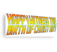 Happy Witness the Birth of Christ Day Logo Canvas Print