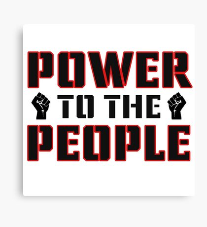 Power To The People Political Quote Freedom Democracy Protest Canvas Print